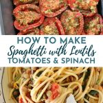 Spaghetti with lentils, roasted tomatoes, and spinach with a fork scooping some up
