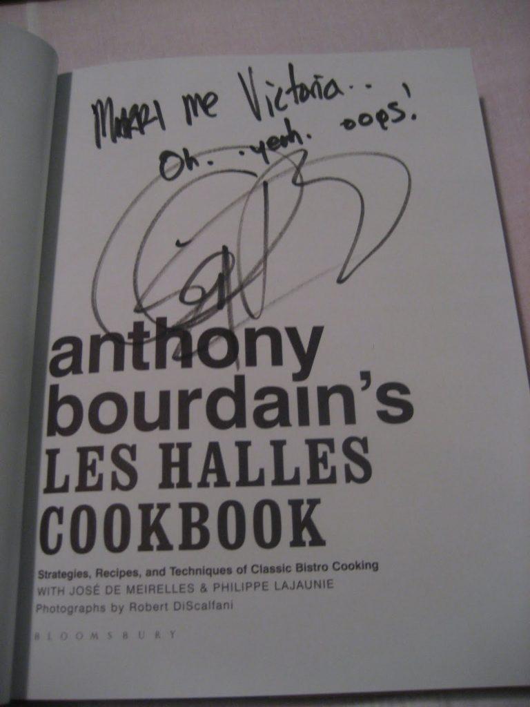 Anthony Bourdain\'s autograph inside a copy of Anthony Bourdain\'s Les Halles Cookbook