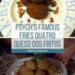 Psych's fries quatro queso dos fritos