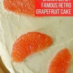Close up of the top of the Brown Derby Grapefruit cake, showing grapefruit segments on cream cheese frosting