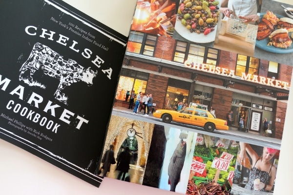 the cover of a cookbook with images of Chelsea Market on it