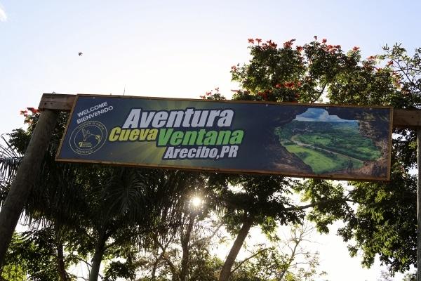 A sign that says Aventura Cueva Ventana, Arecibo, PR