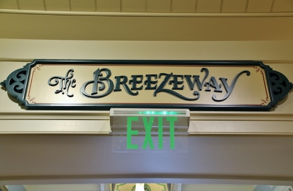 a sign that says The Breezeway