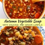 a pot of autumn vegetable soup with sausage and lentils