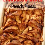 Baked cinnamon-apple French toast in a rectangular casserole dish