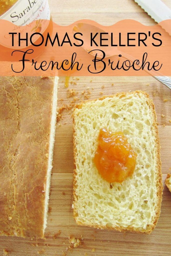 Thomas Keller's French Brioche topped with orange marmalade
