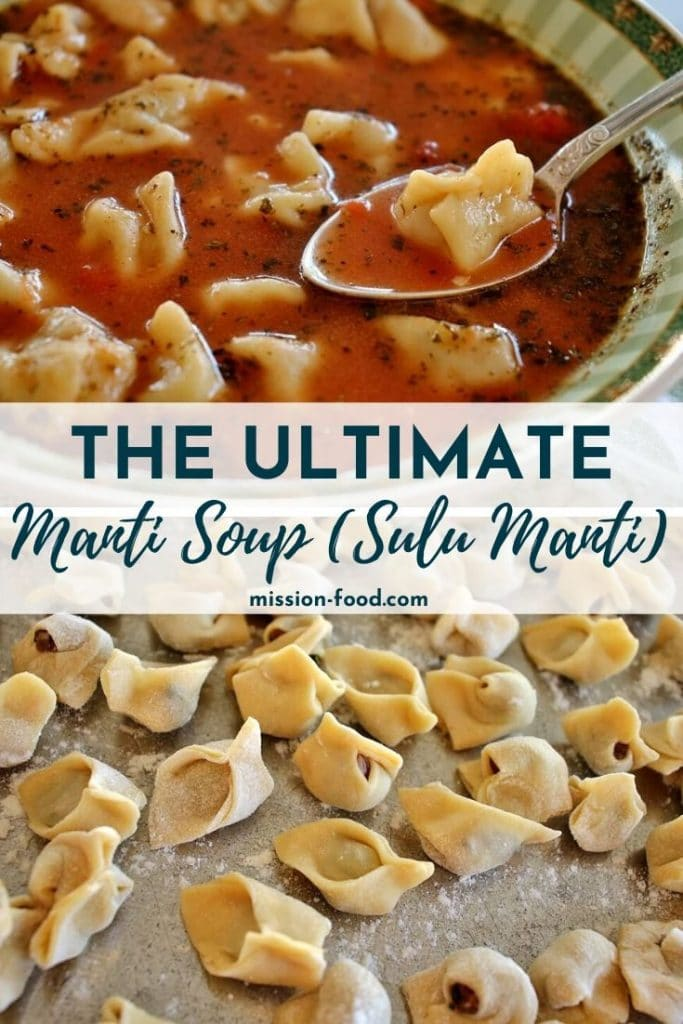 Armenian manti soup (sulu manti) with beef-filled dumplings in a tomato broth served in green-rimmed wide bowl. Manti dumplings of various shapes on a flour-dusted baking sheet.