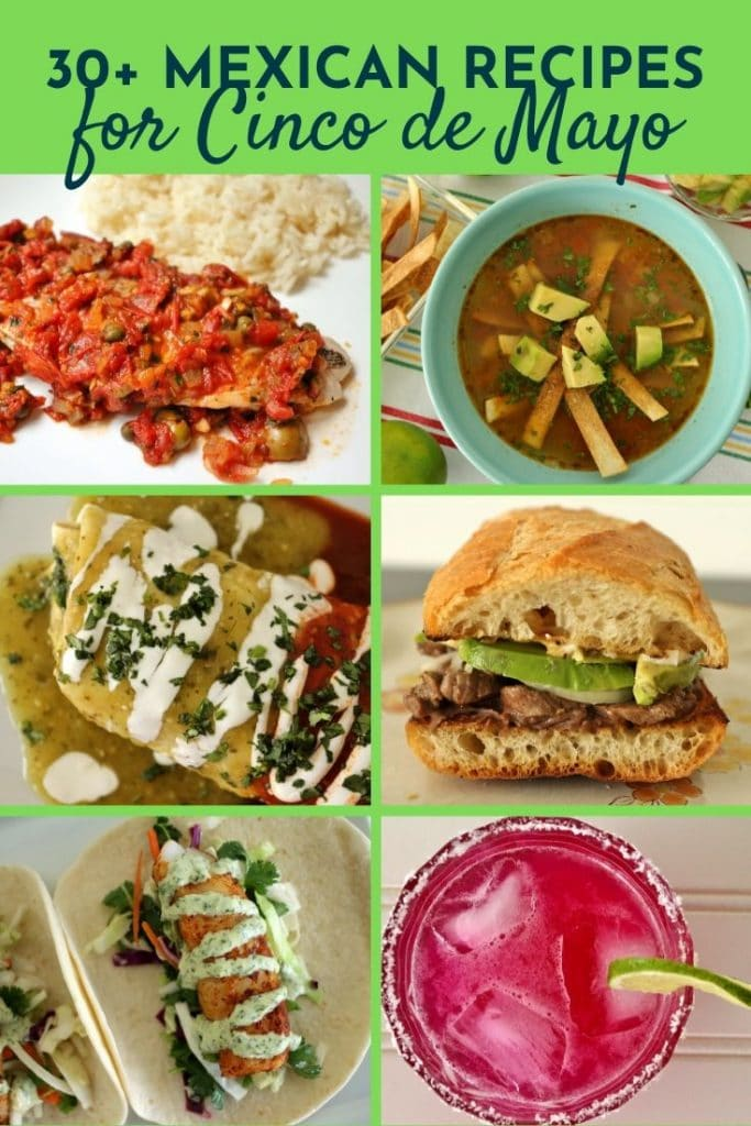 A photo collage of various Mexican dishes for Cinco de Mayo
